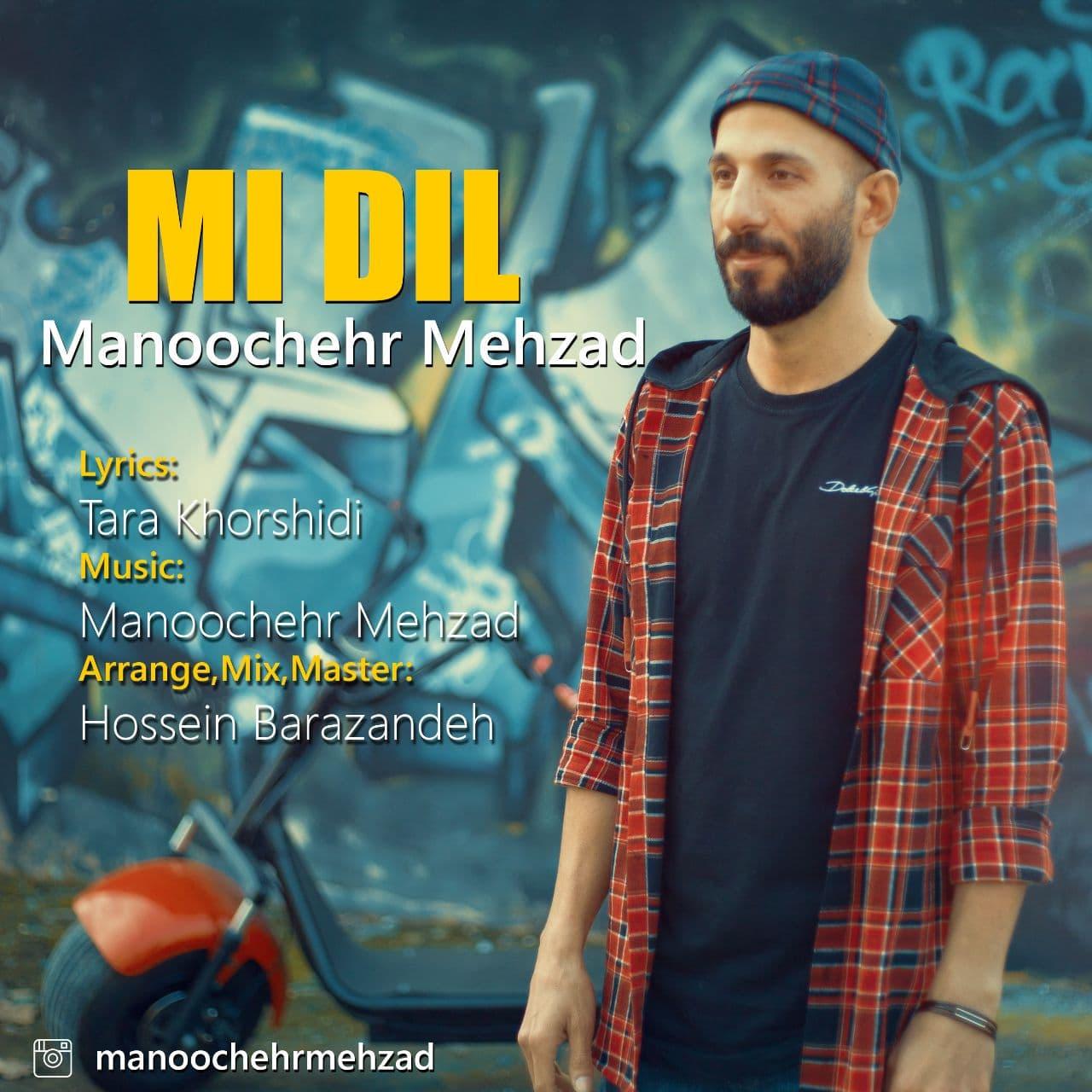 Manoochehr Mehzad - MI DIL