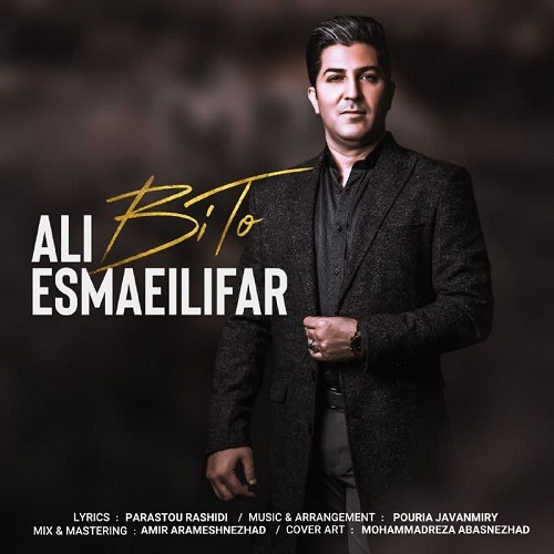 Ali Esmaeilifar – Bi To