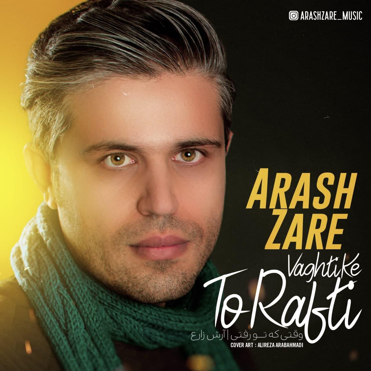 Arash Zare – Vaghti Ke To Rafti