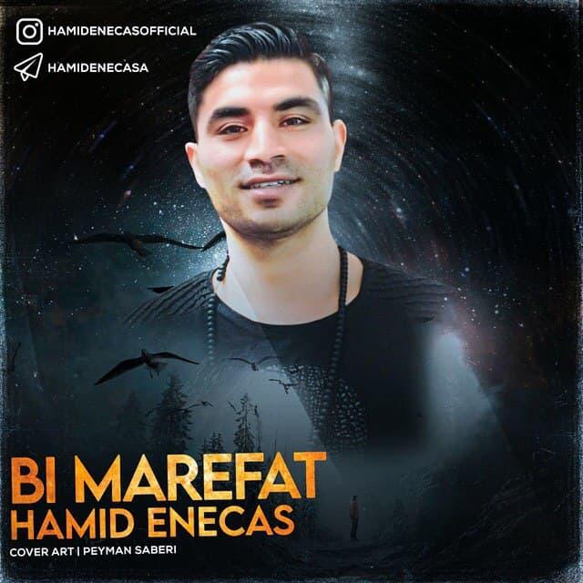 Hamid Enecas – Bi Marefat