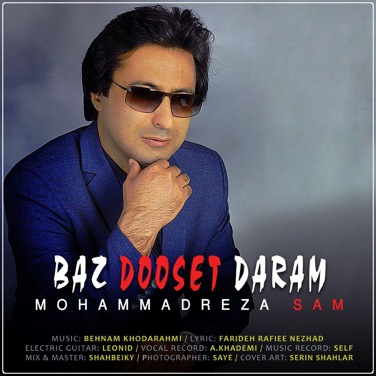 Mohammadreza Sam – Baz Dooset Daram