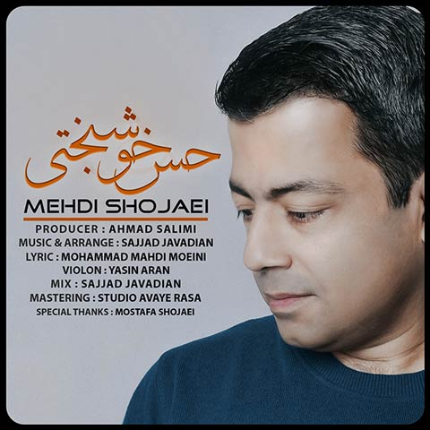 Mehdi Shojaei – Hesse Khoshbakhti