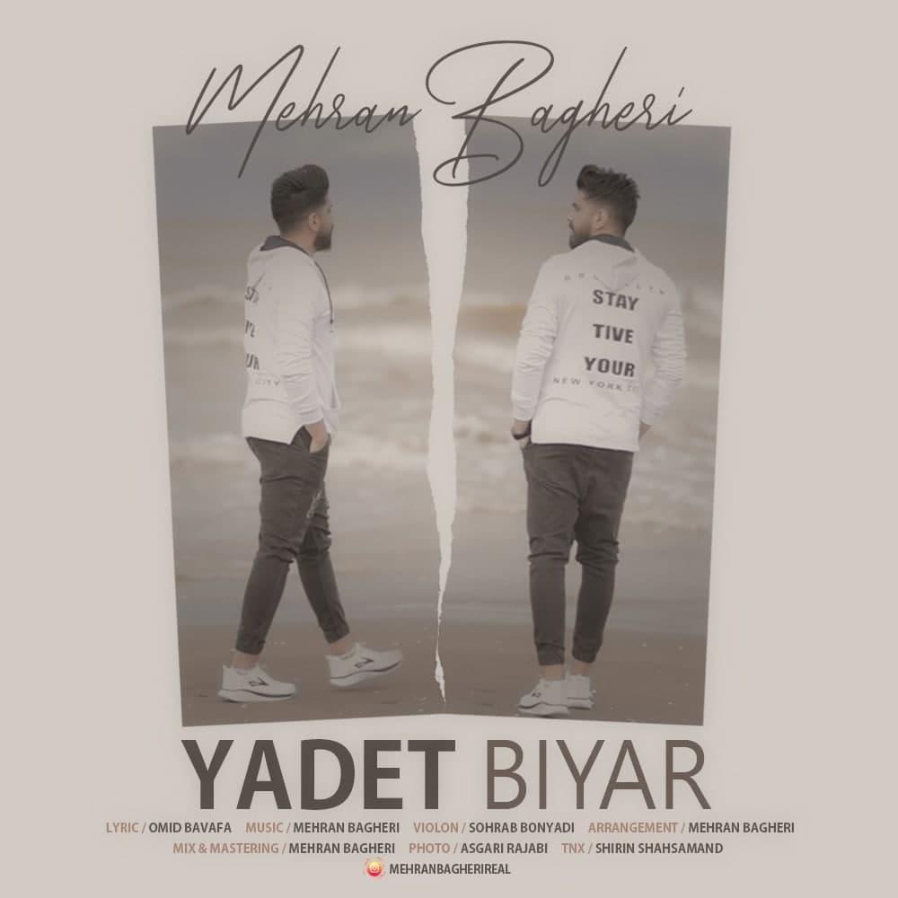 Mehran Bagheri – Yadet Biyar