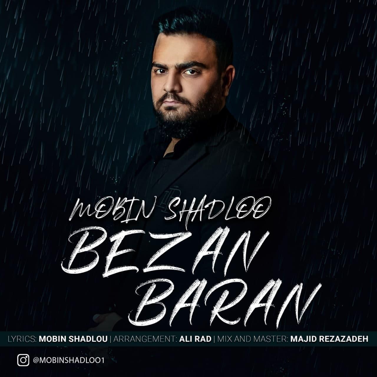 Mobin Shadloo – Bezan Baran