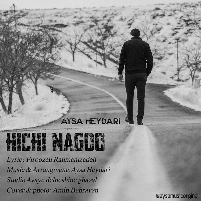 Aysa Heydari – Hichi Nagoo