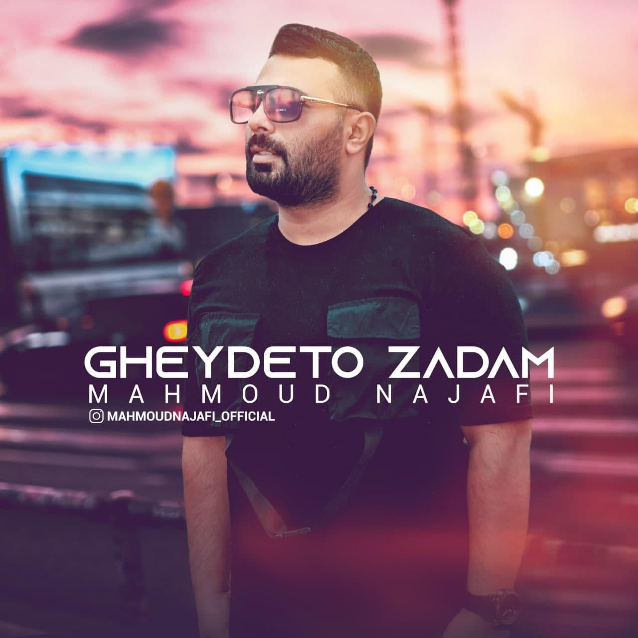 Mahmoud Najafi – Gheydeto Zadam