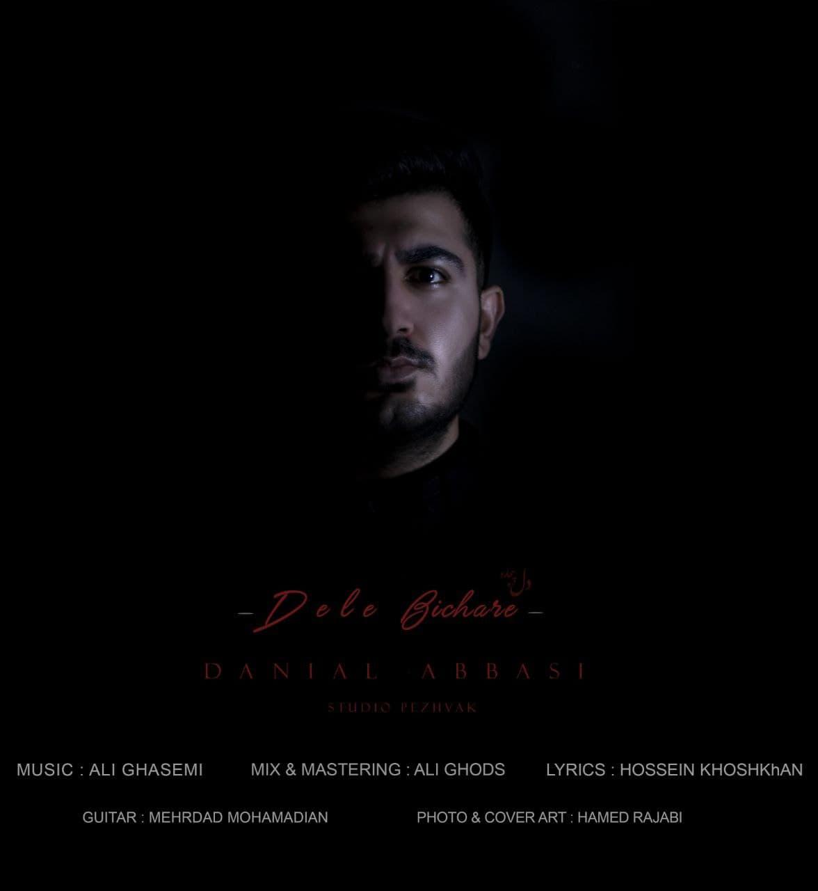 Danial Abbasi – Dele Bichareh