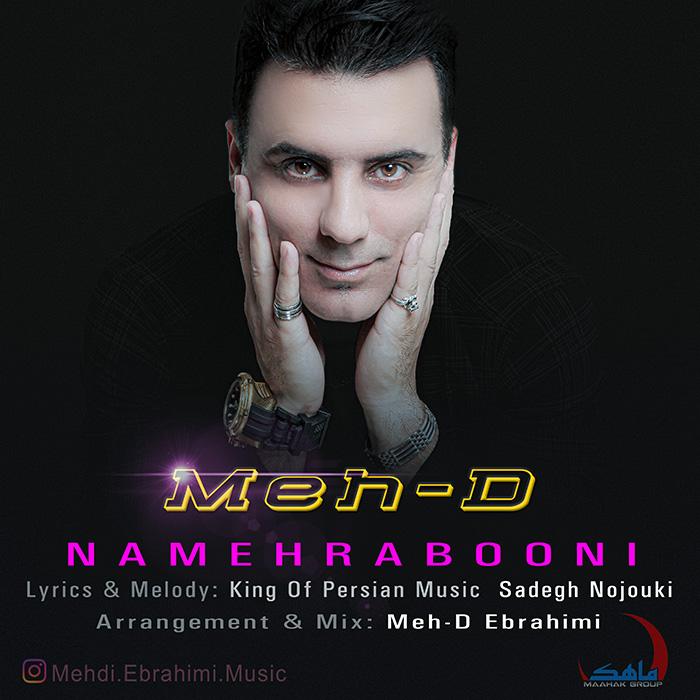 Meh-D Ebrahimi – Namehrabooni