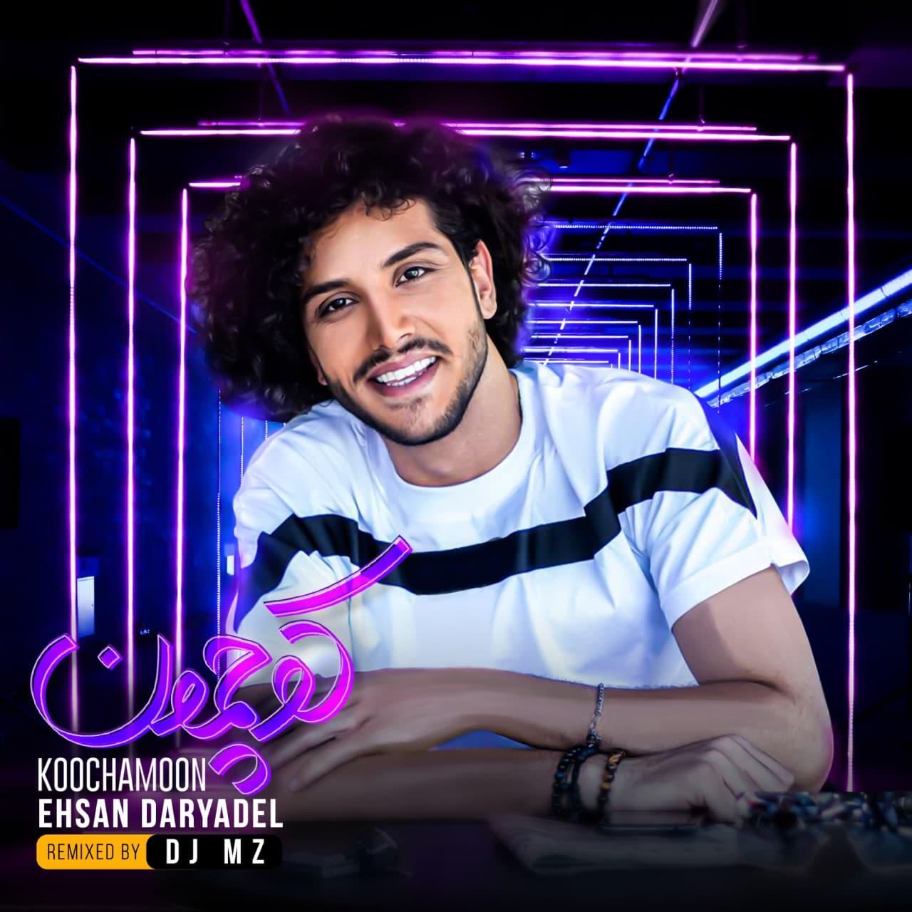 Ehsan Daryadel - Koochamoon (DJ MZ Remix).