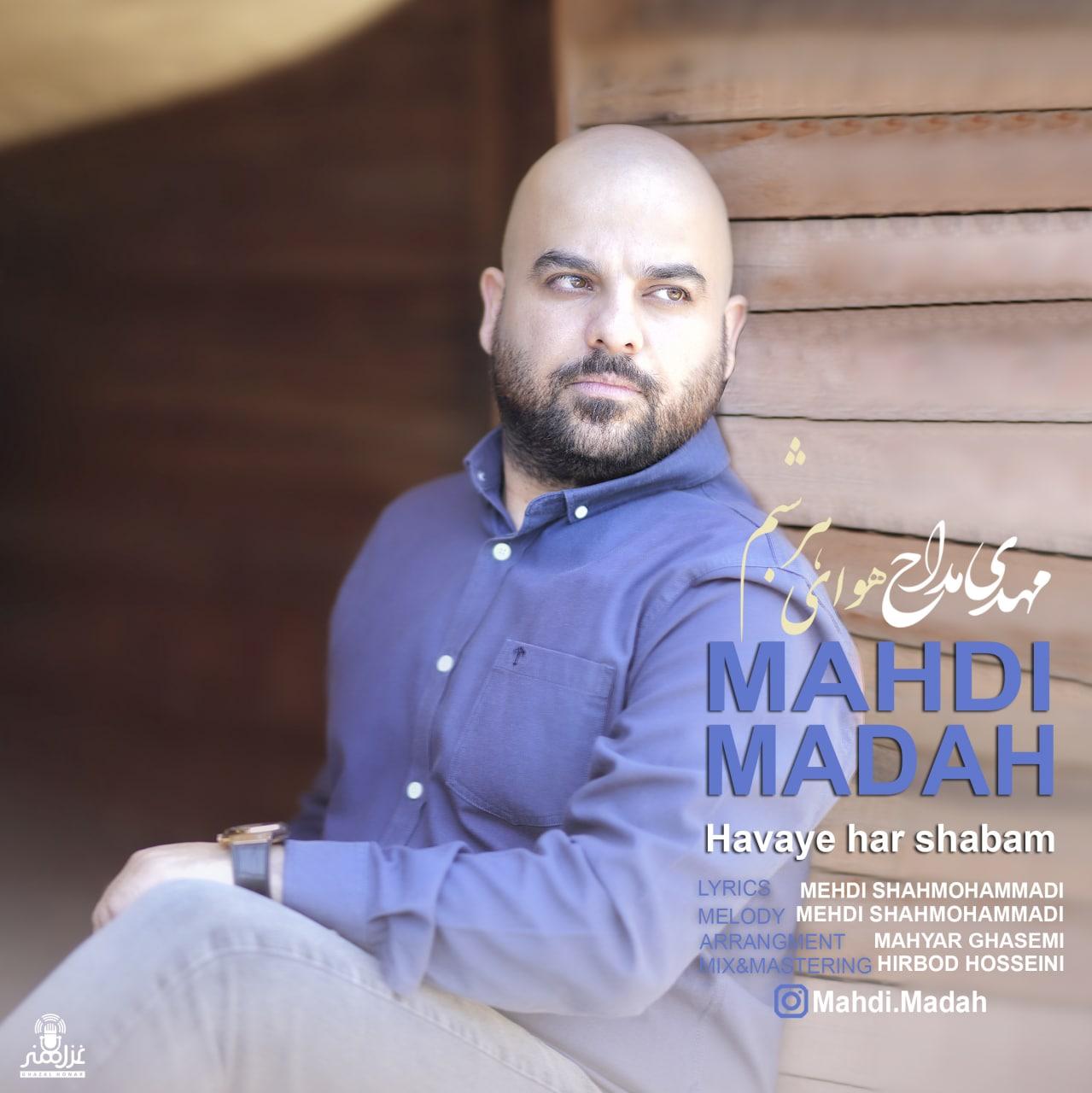 Mahdi Madah – Havaye Har Shabam