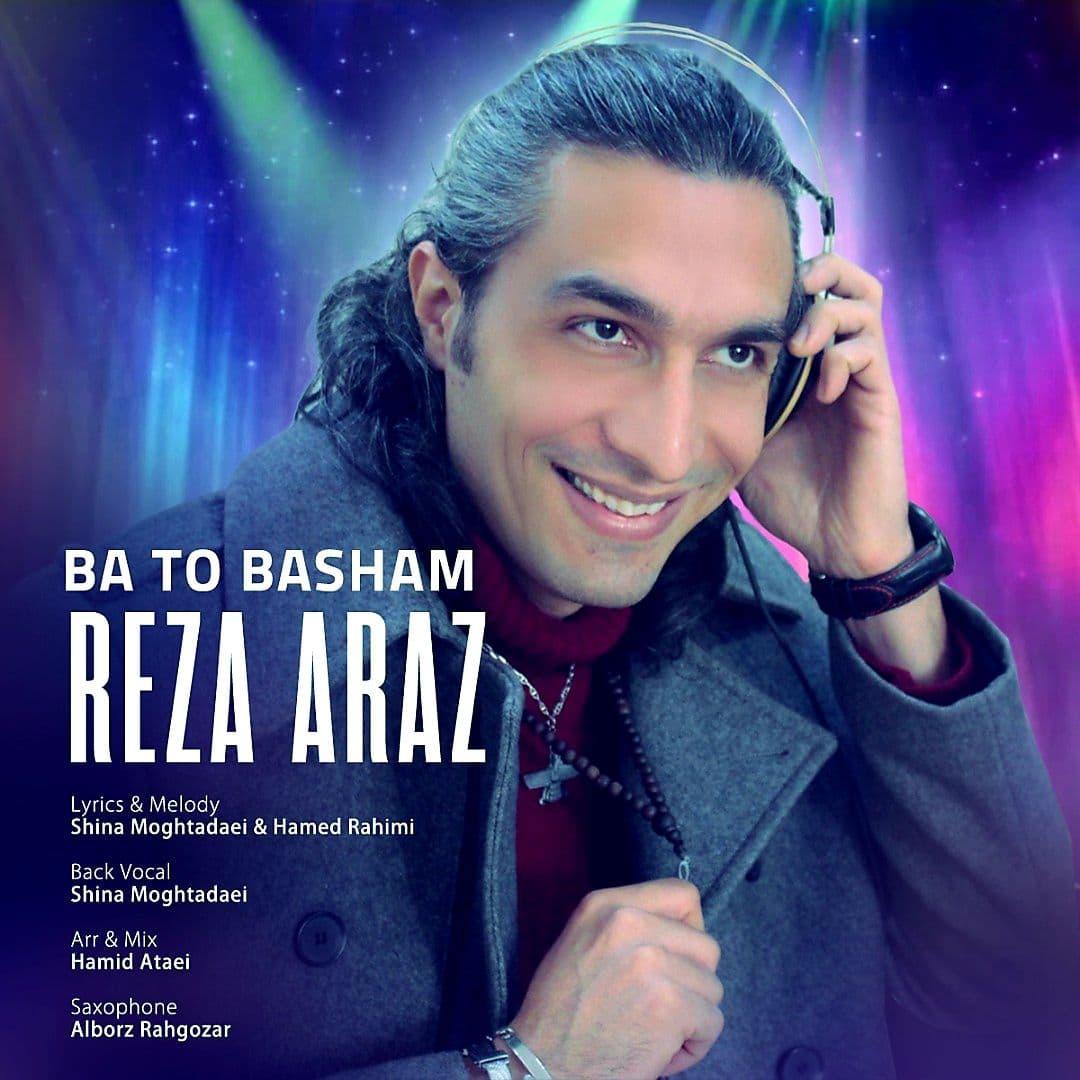 Reza Araz – Ba To Basham