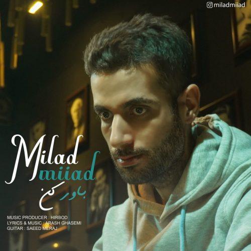 Milad Miiad – Bavar kon