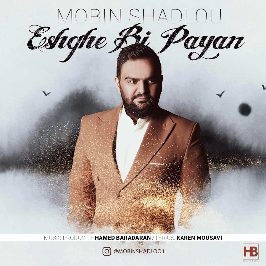 Mobin Shadloo – Eshghe Bi Payan