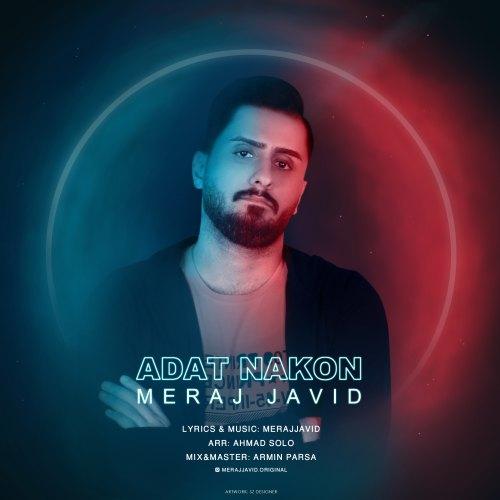 Meraj Javid – Adat Nakon
