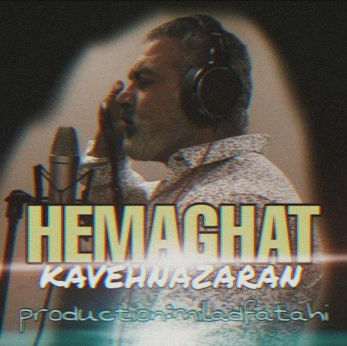 Kaveh Nazaran – Hemaghat