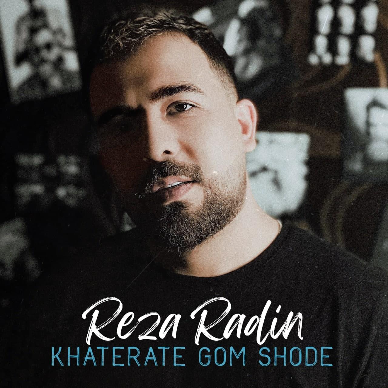 Reza Radin – Khaterate Gom Shode