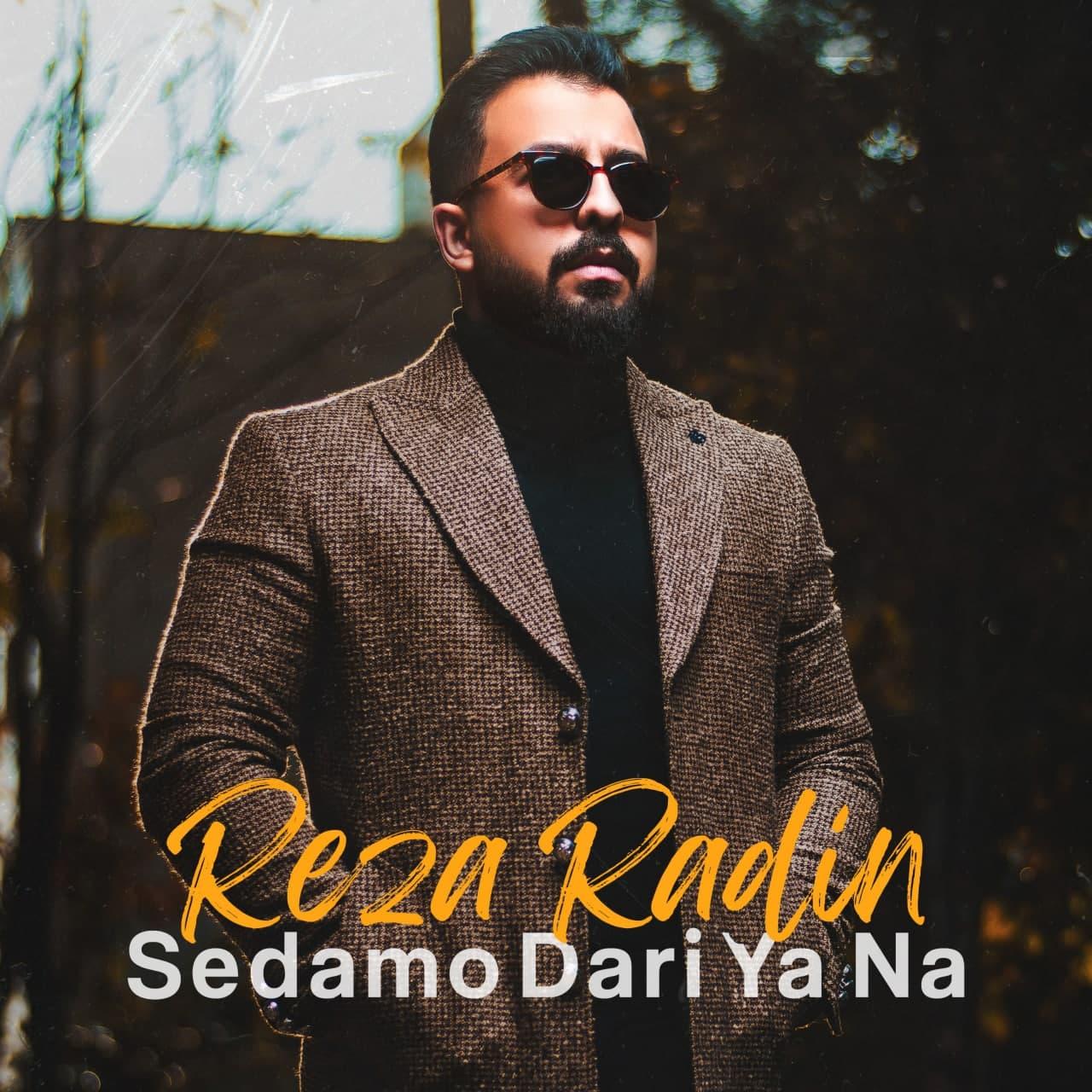 Reza Radin – Sedamo Dari Ya Na
