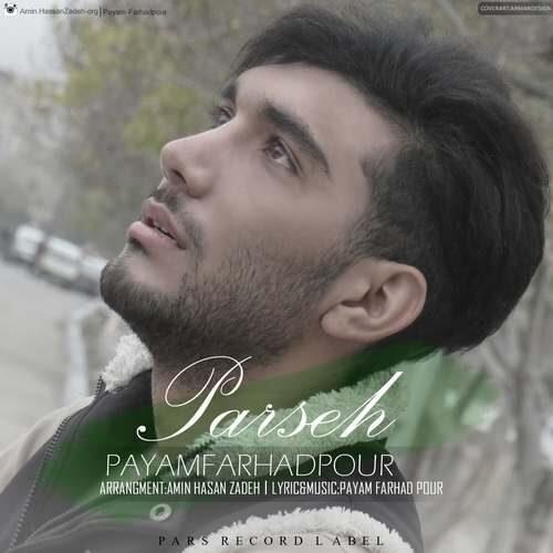 Payam FarhadPour – Parseh