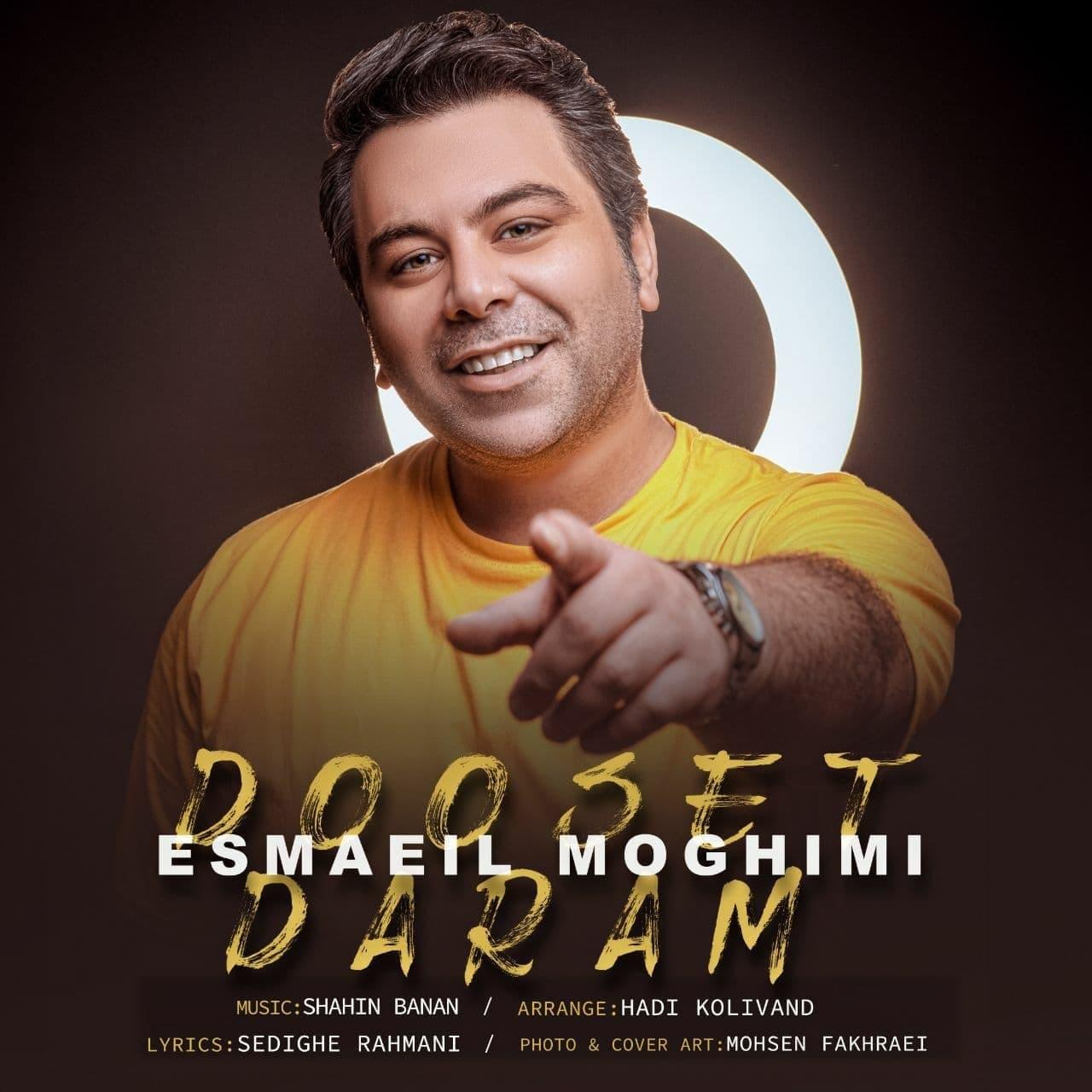 Esmaeil Moghimi – Dooset Daram