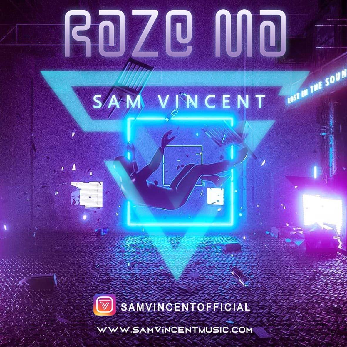 Sam Vincent – Raze Ma