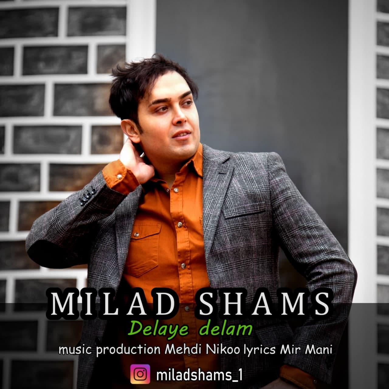 Milad Shams – Delaye Delam