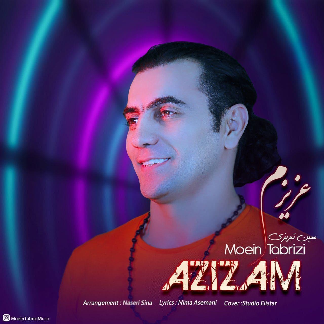 Moein Tabrizi – Azizam