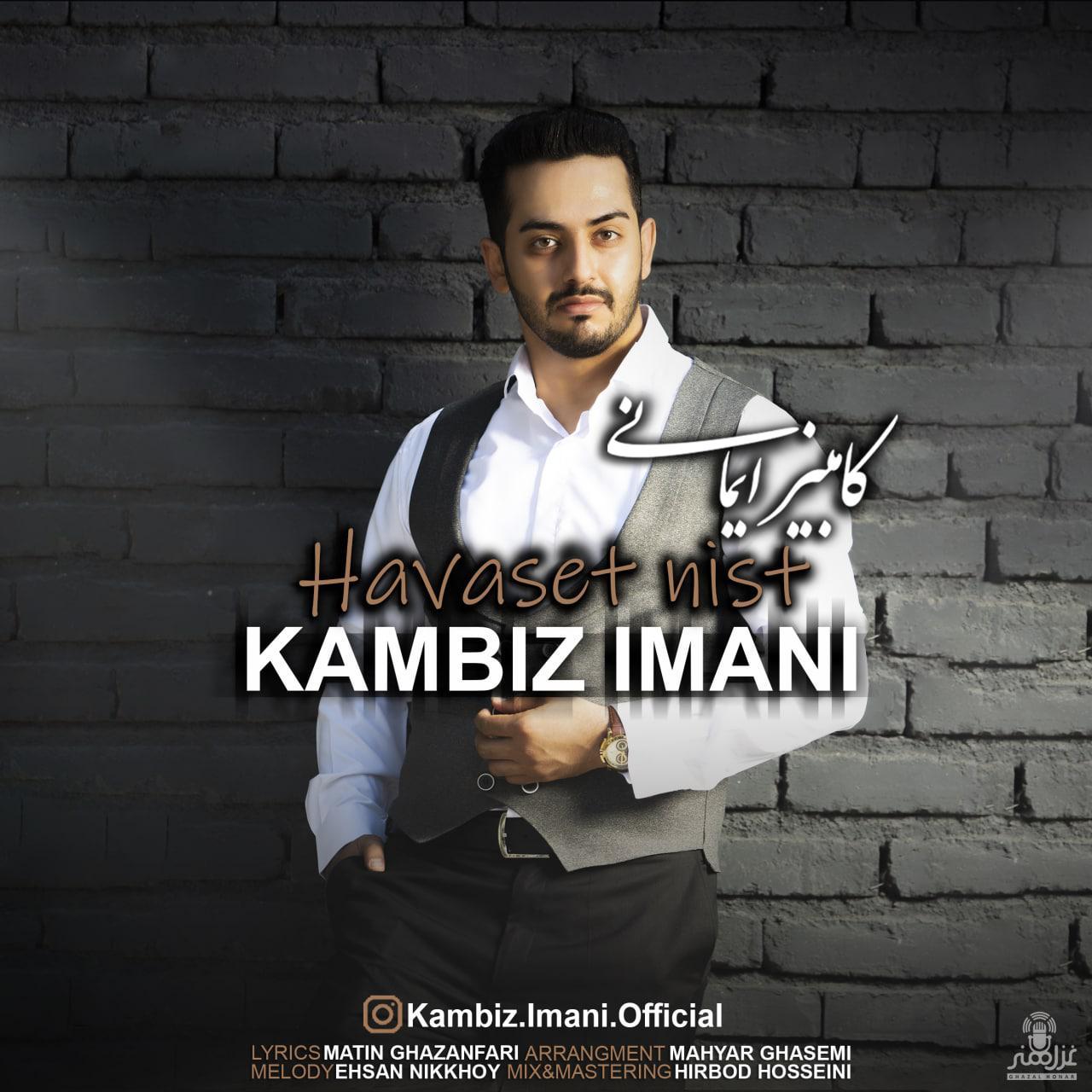 Kambiz Imani – Havaset Nist