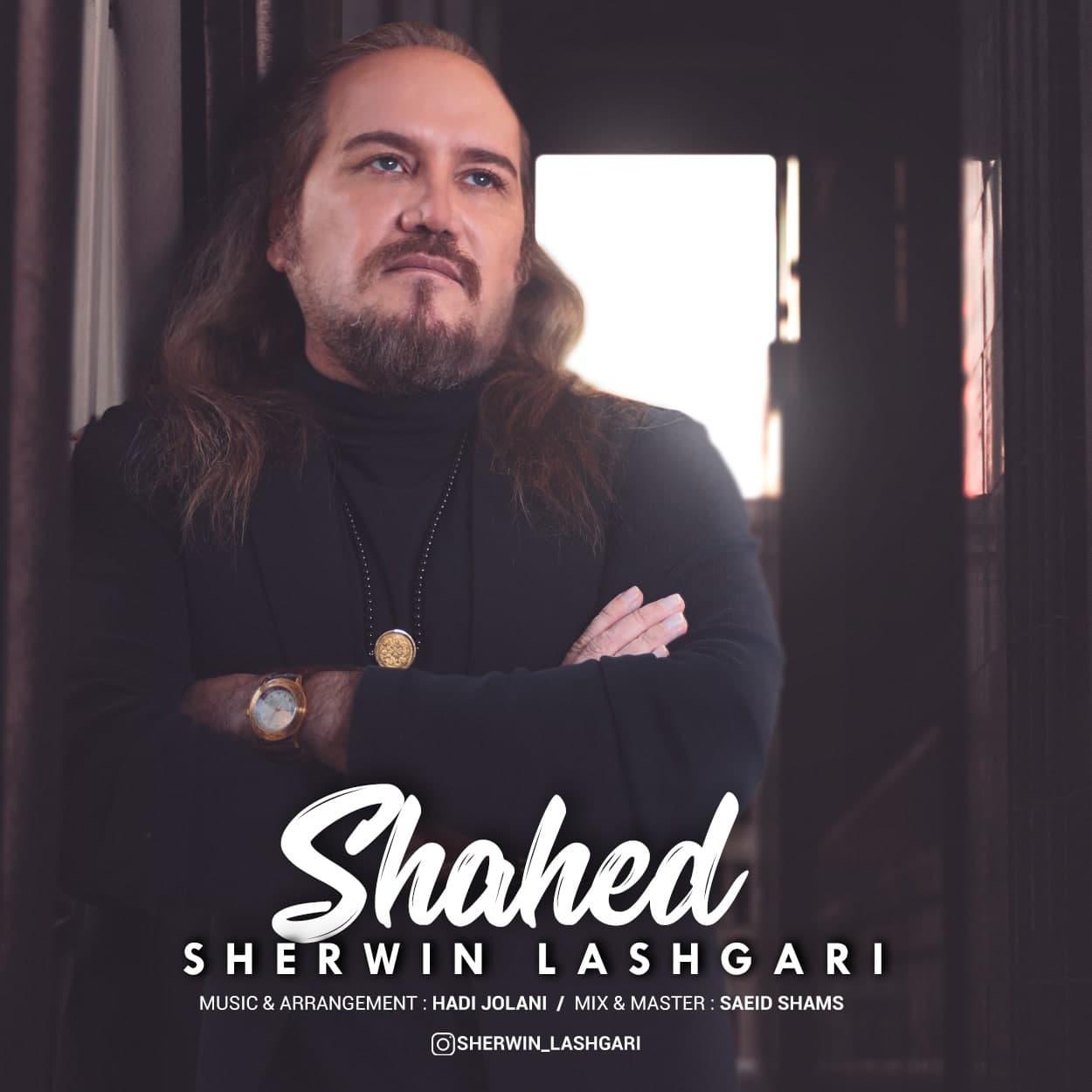 Sherwin Lashgari – Shahed