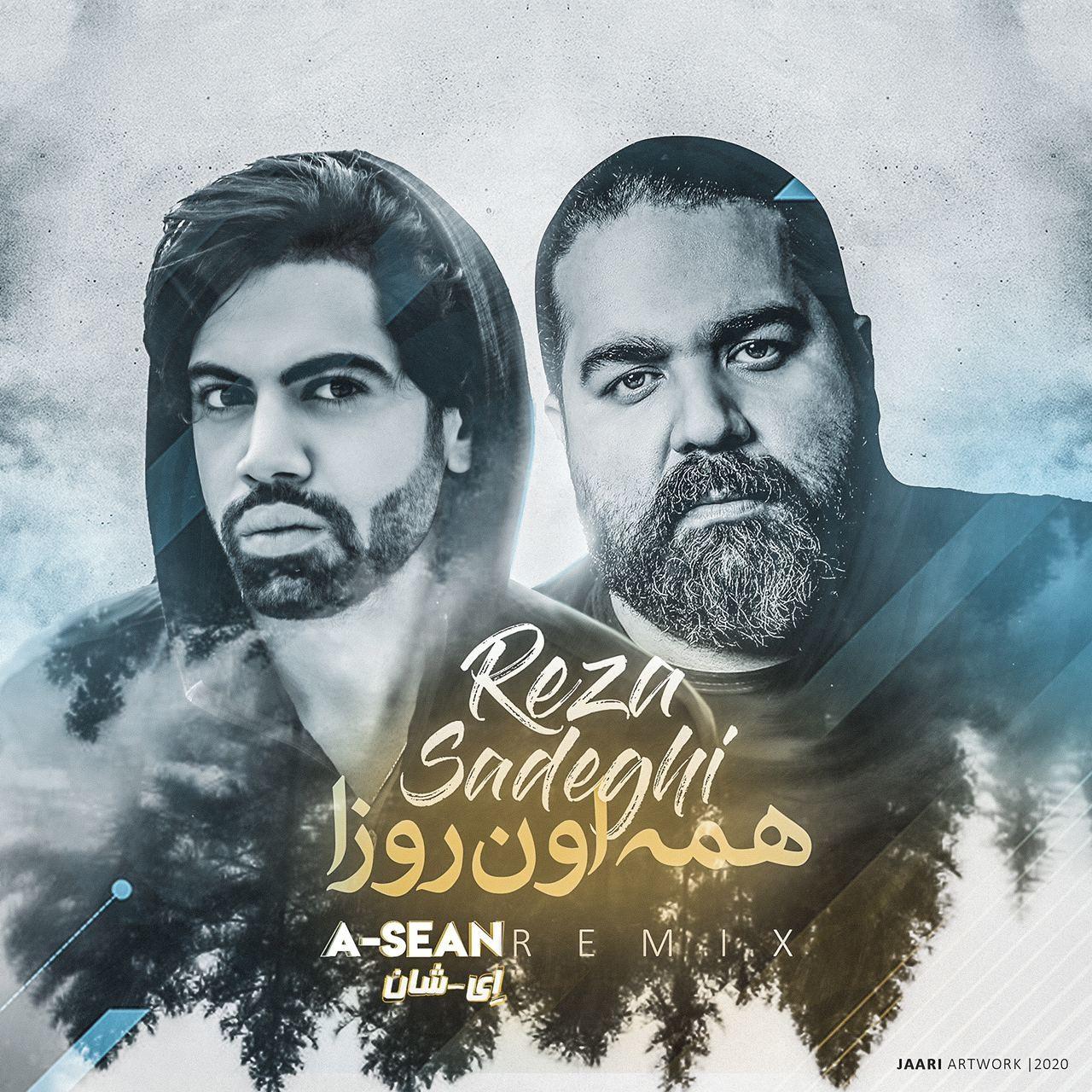 Reza Sadeghi – Hameye Oon Rooza (A-Sean Remix)