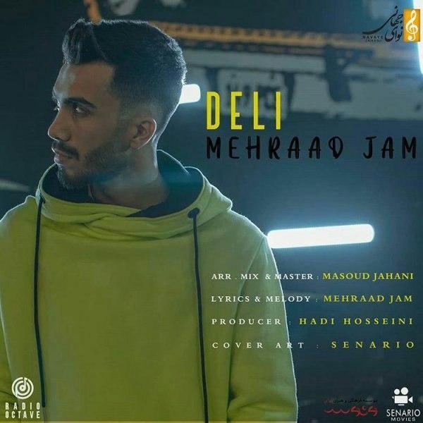 Mehraad Jam – Deli