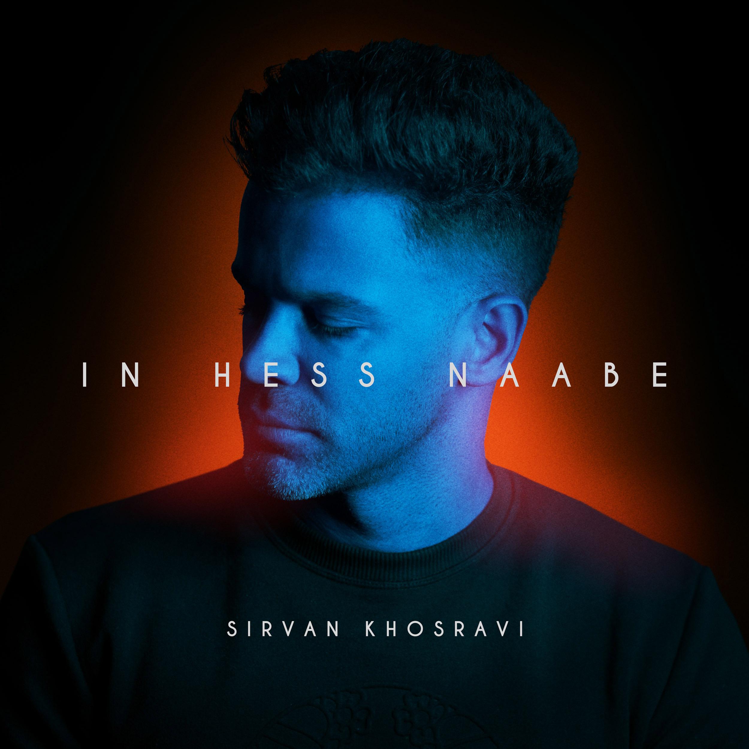 Sirvan Khosravi – In Hess Naabe
