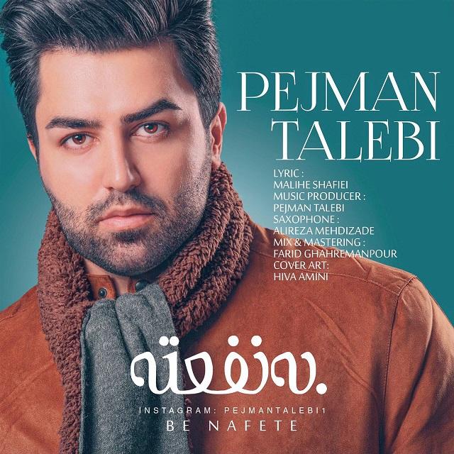Pejman Talebi – Be Nafete