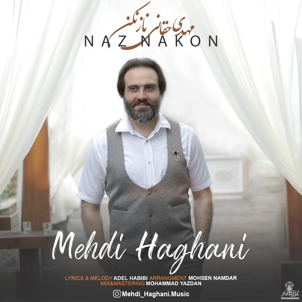 Mehdi Haghani – Naz Nakon