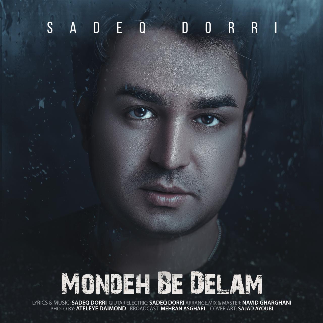 Sadeq Dorri – Mondeh Be Delam