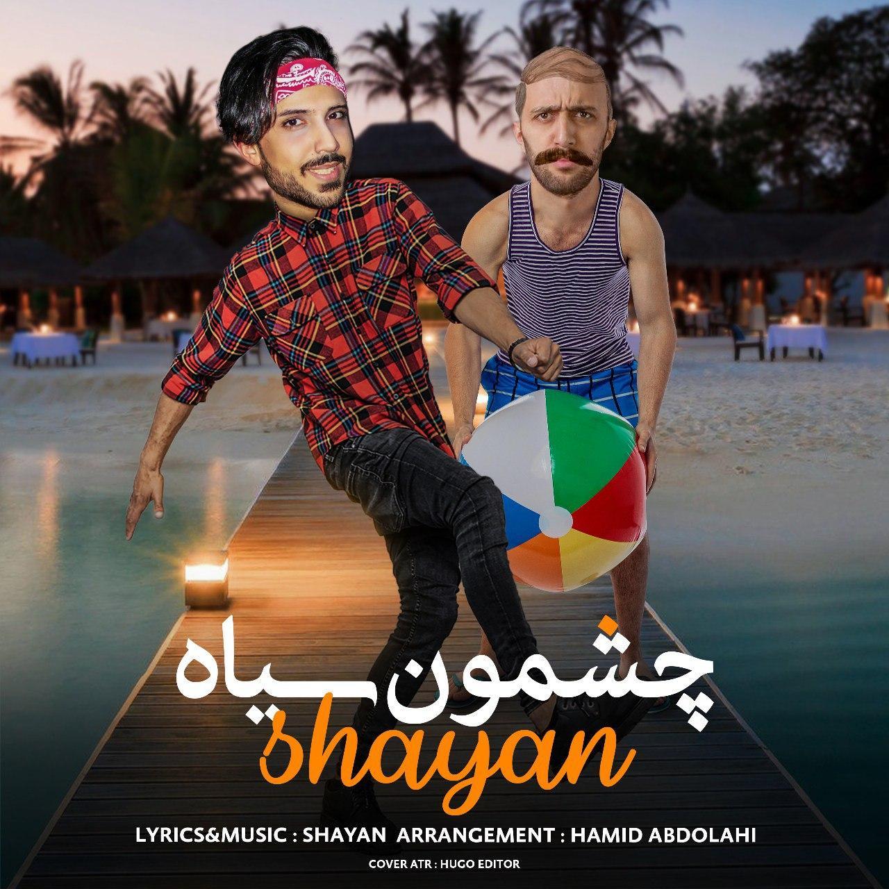 Shayan – Cheshmoon Siah