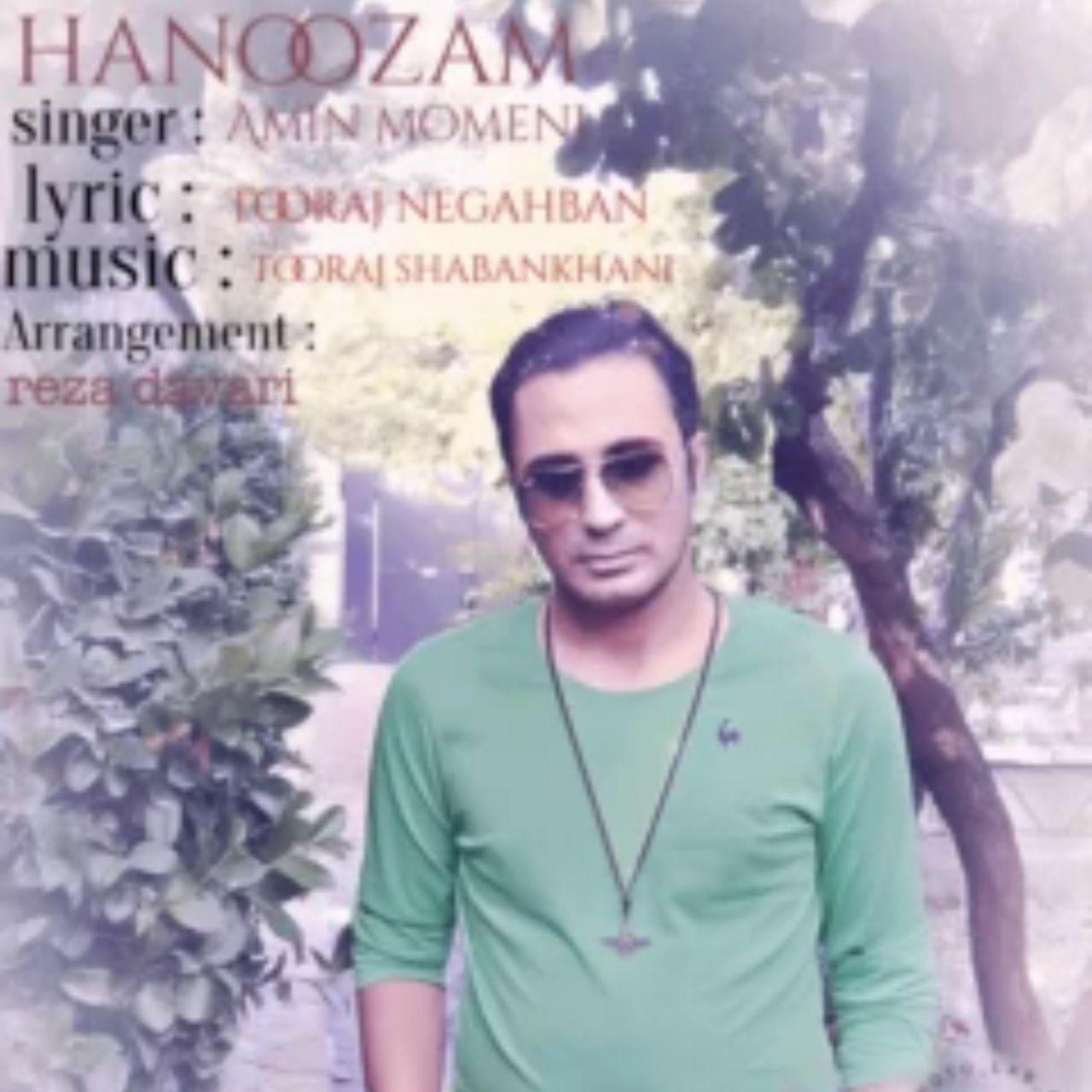 Amin Momeni – Hanoozam