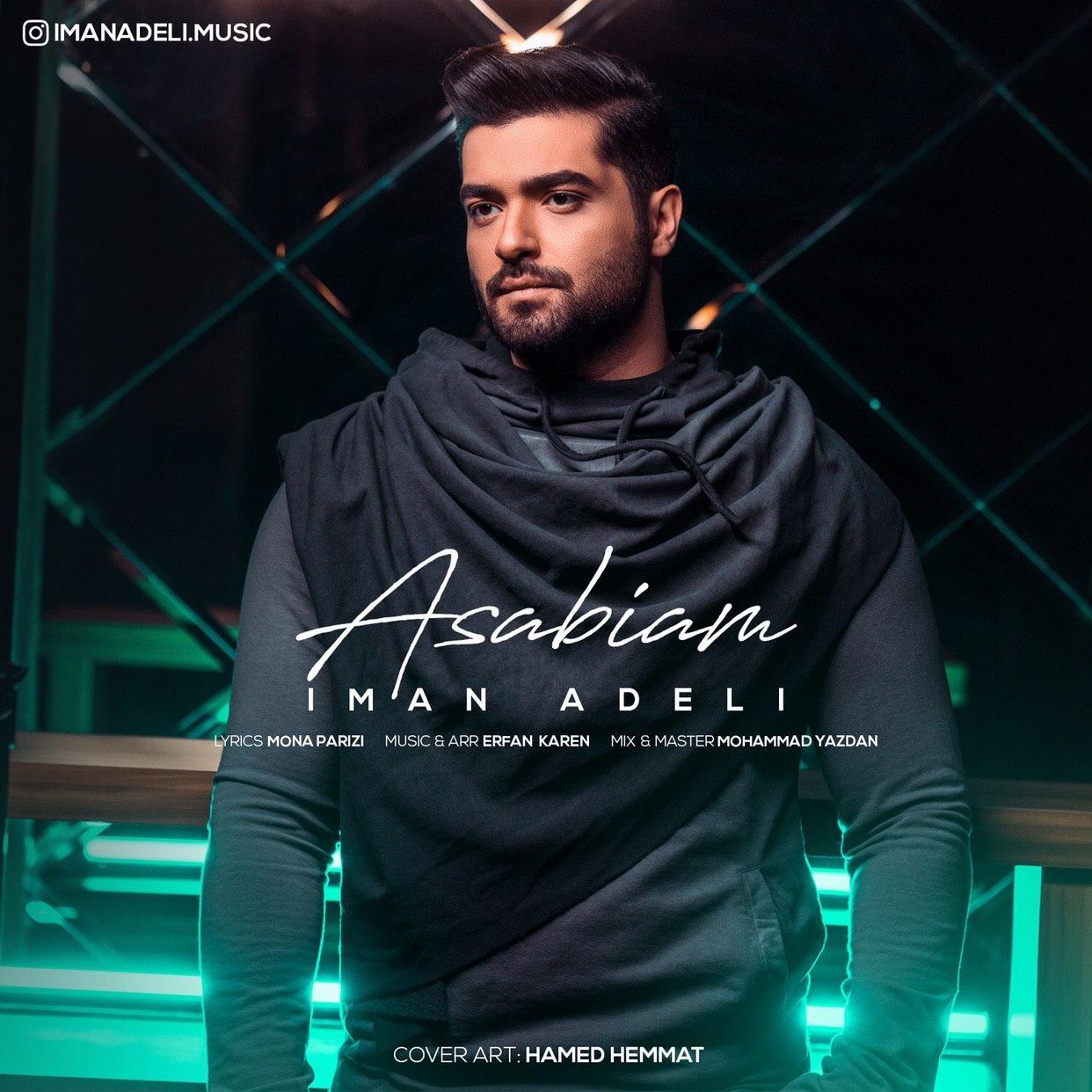 Iman Adeli – Asabiam