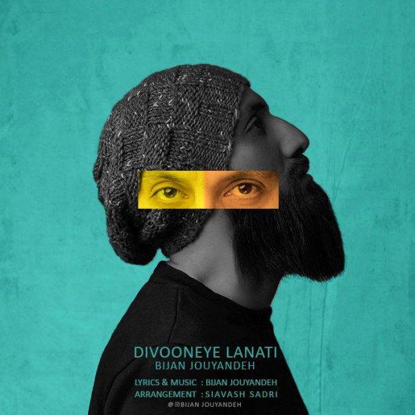 Bijan Jouyandeh – Divooneye Lanati