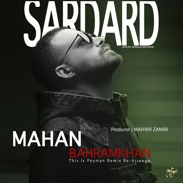 Mahan Bahramkhan – Sardard