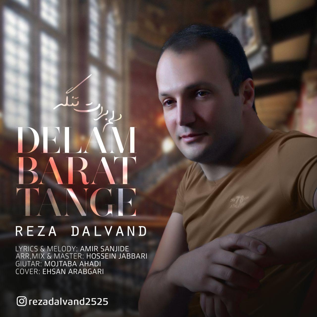 Reza Dalvand – Delam Barat Tange