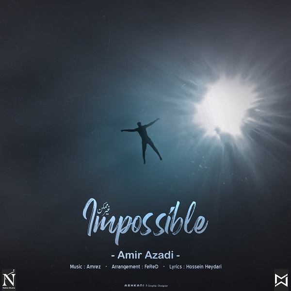 Amir Azadi – Impossible