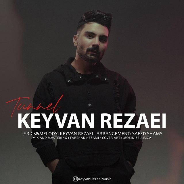 Keyvan Rezaei – Tunnel