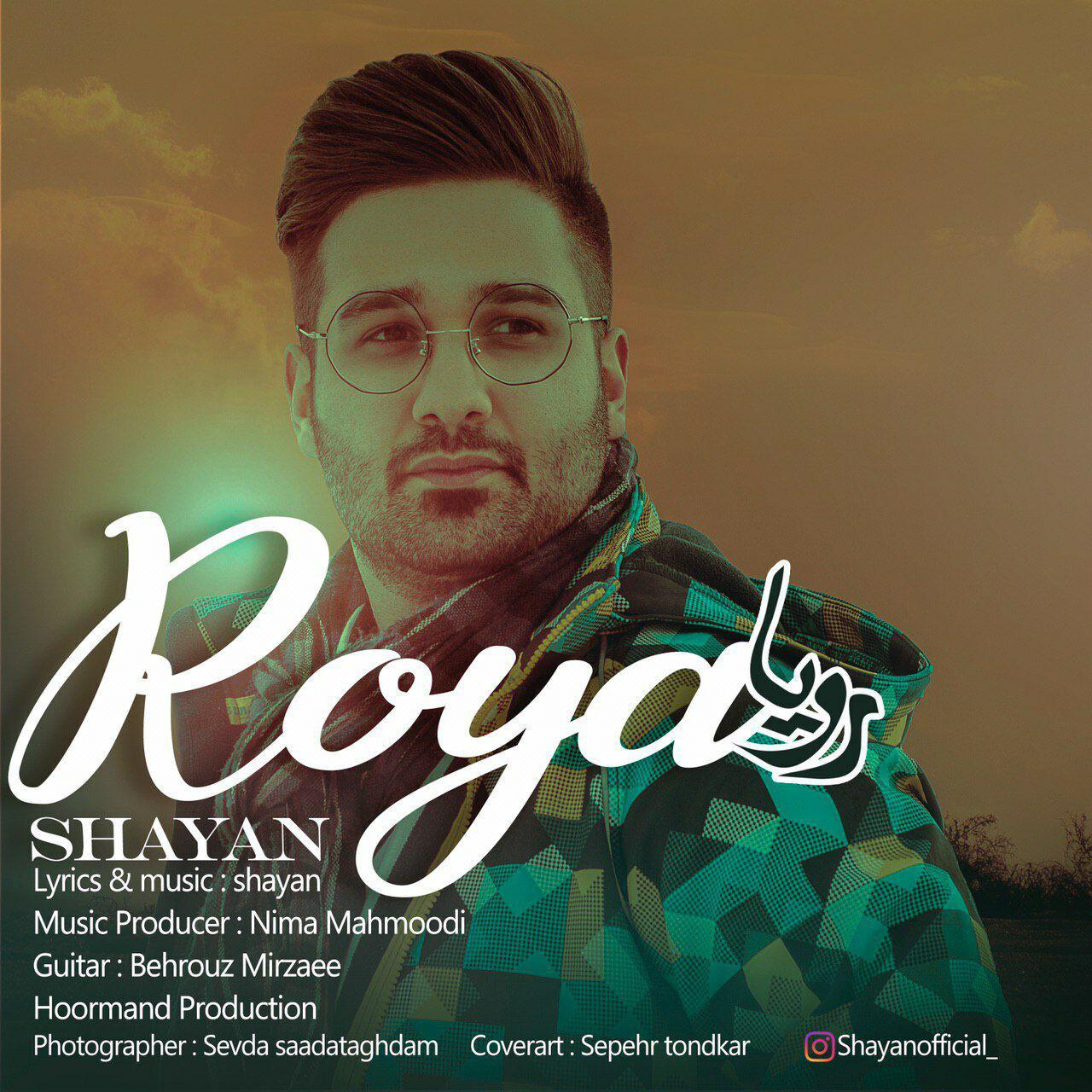 Shayan – Roya