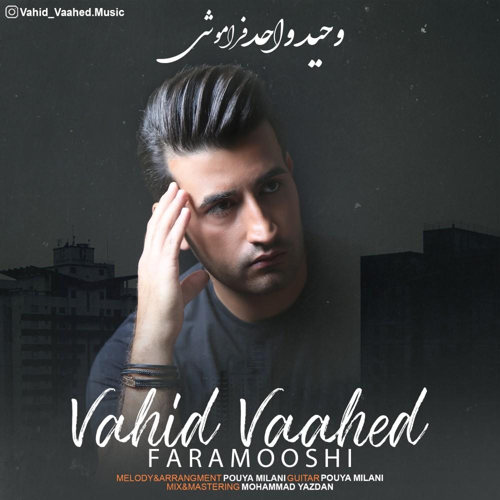 Vahid Vaahed – Faramooshi