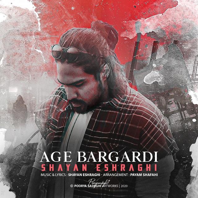 Shayan Eshraghi – Age Bargardi