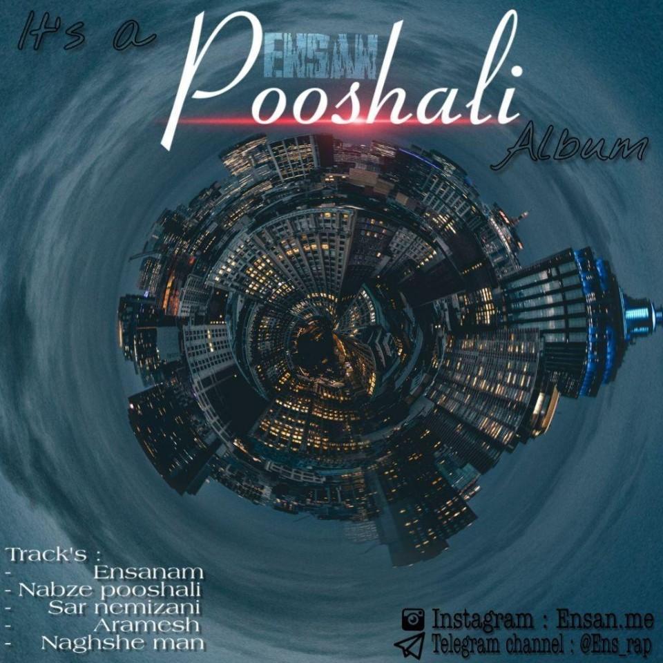 Ensan – Pooshali