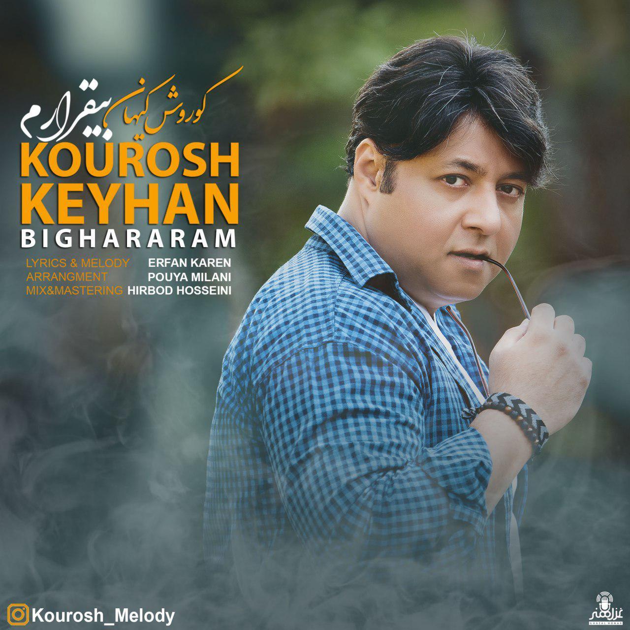 Kourosh Keyhan – Bighararam