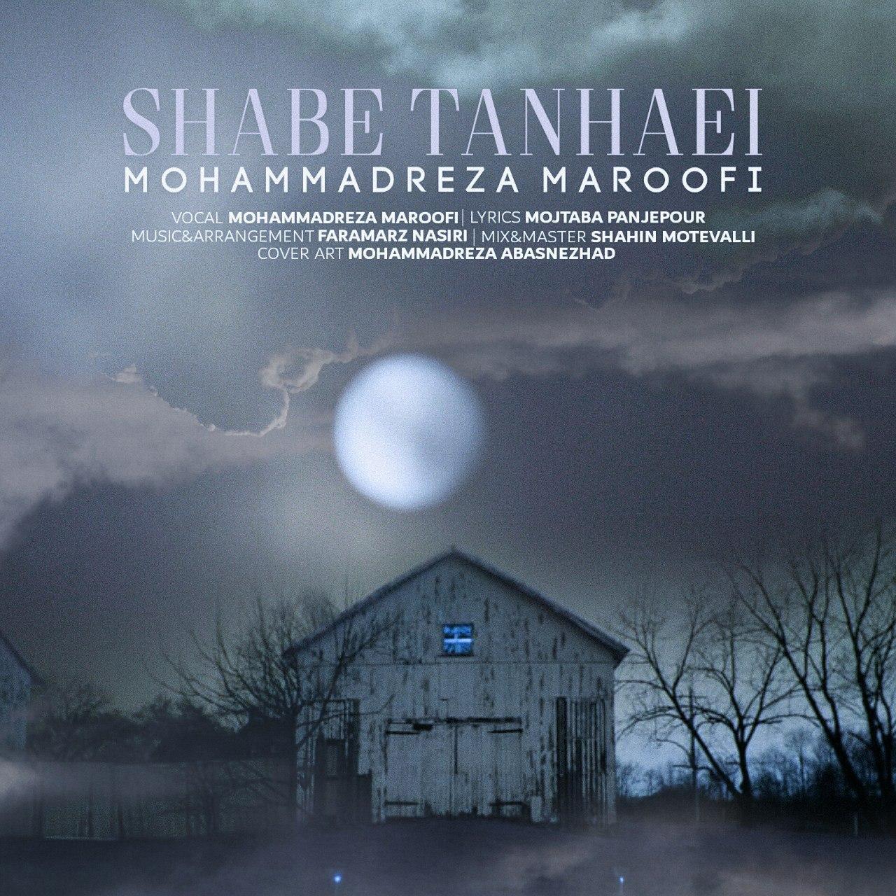 Mohammadreza Maroofi – Shabe Tanhaei