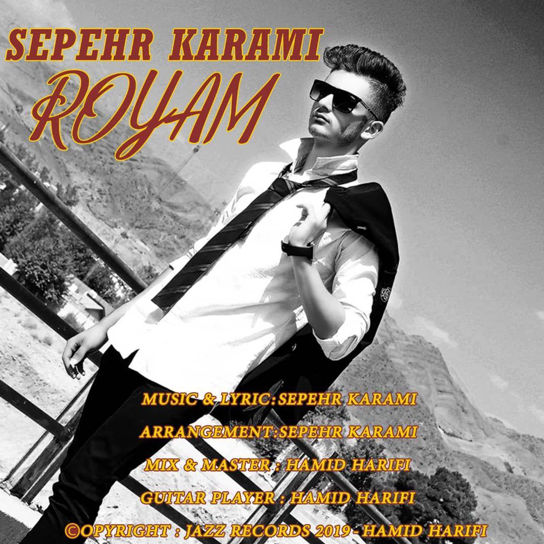 Sepehr Karami – Royam