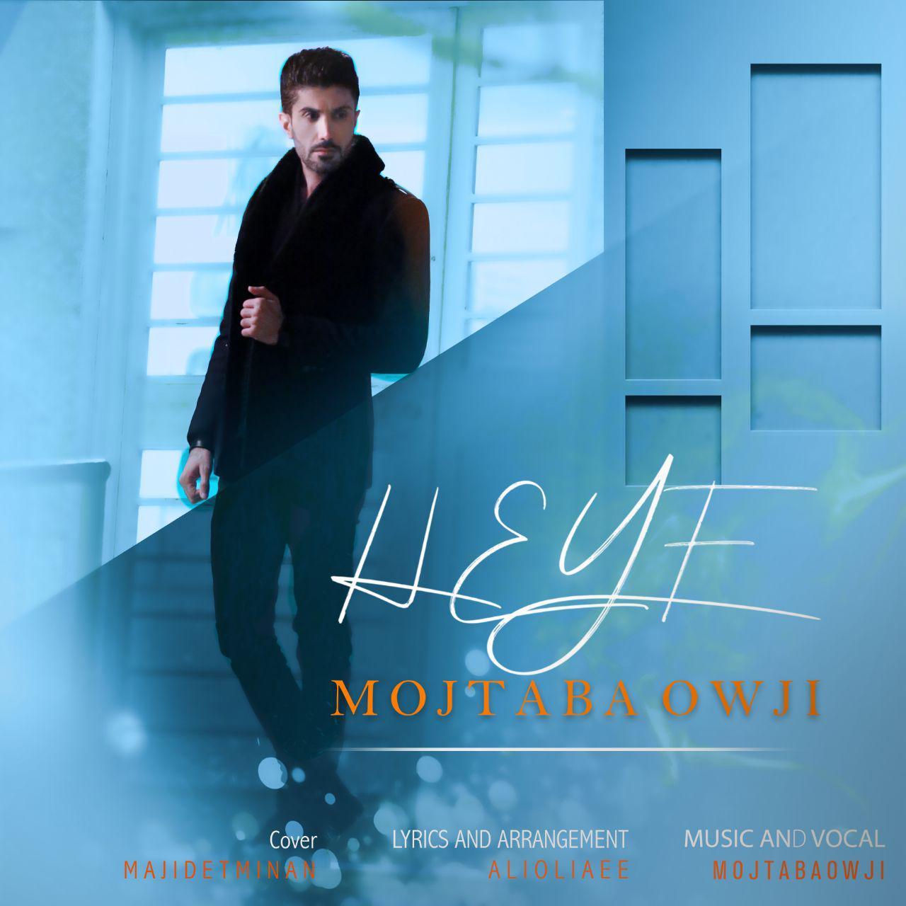 Mojtaba Owji – Heyf